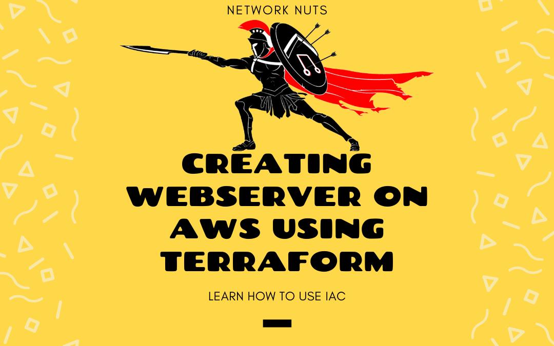Creating Webserver using Terraform